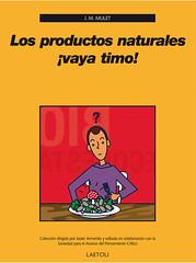 J.M. Mullet, Los productos naturales ¡Vaya timo!