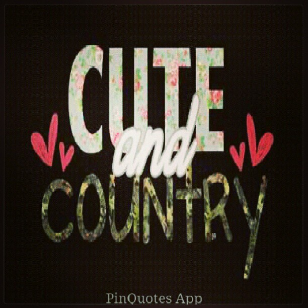 Images of Cute Country Girl Quotes - industrious.info
