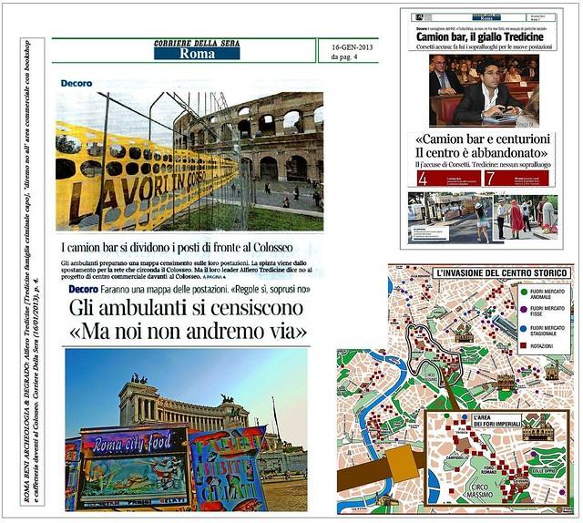 """ROMA BENI ARCHEOLOGIA & DEGRADO: Alfiero Tredicine [Tredicine famiglia], """"diremo no all' area commerciale con bookshop e caffetteria daventi al Colosseo."""" Corriere Della Sera (16/01/2013), p. 4."""