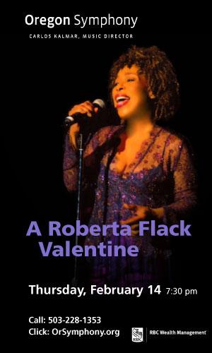 Portland Valentine's Day w/ Roberta Flack & Oregon Symphony