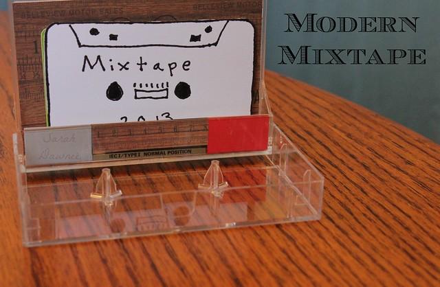 Modern Mixtape...