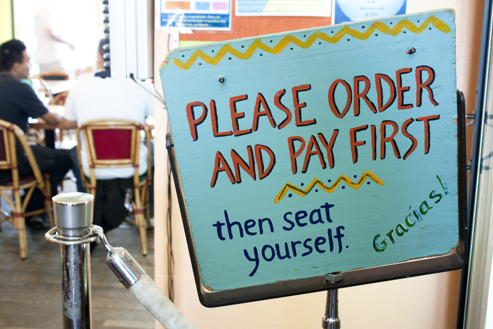 Please order and pay first then seat yourself