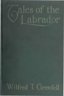 Tales of the Labrador / Histoires du Labrador [traduction libre]
