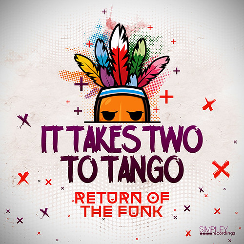 It Takes Two To Tango - Return of the Funk (EP Cover)