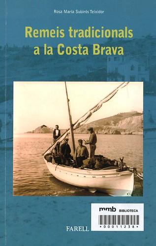 Remeis tradicionals a la Costa Brava