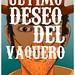 El último deseo del Vaquero by MARACOUYEAH!!!