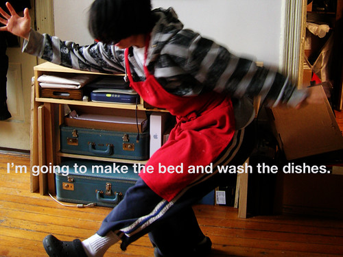 make the bed and wash the dishes