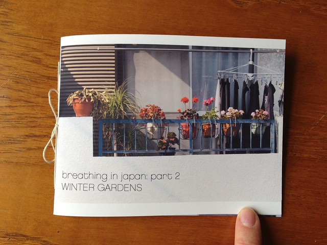 Breathing In Japan Part 2: Winter Gardens Zine