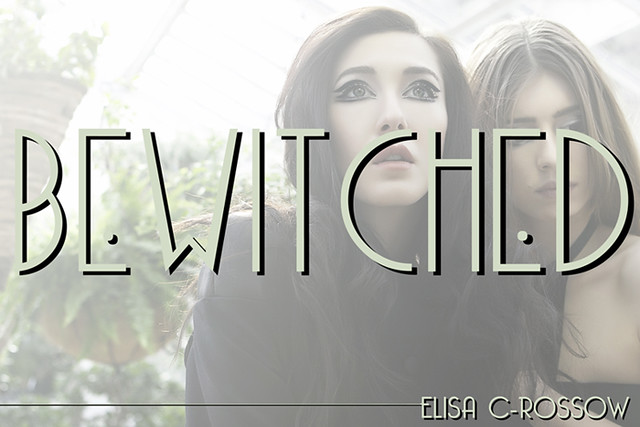 BEWITCHED - ELISA C-ROSSOW - lancement collection 2013