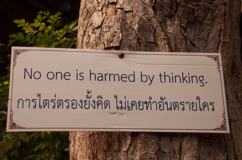 A Bit of Advice from the monks at Wat Pa Pao :)