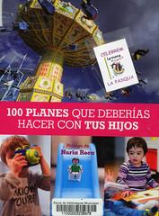 Arnau Mas, 100 planes que deberías hacer con tus hijos