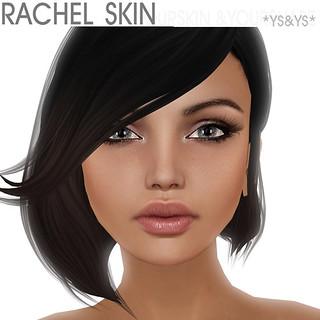 Rachel Skin @ YS&YS