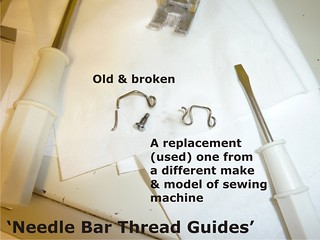 05 Needle Bar Thread Guide - Repaired (Jan 2013)