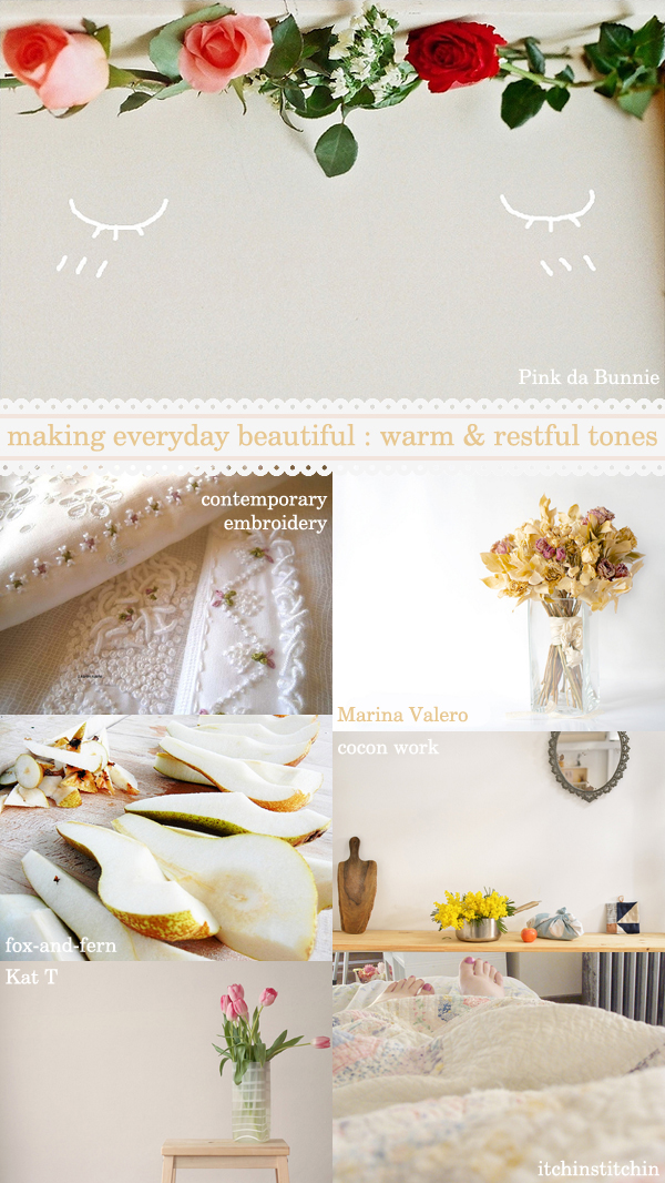 making everyday beautiful : warm & restful tones | Emma Lamb