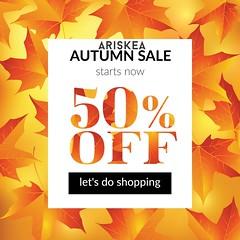 Ariskea - Autumn SALE 50% ALL STORE!