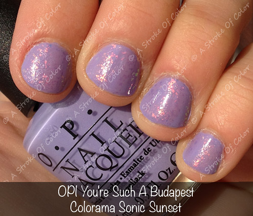 OPI You're Such A Budapest + Colorama Sonic Sunset