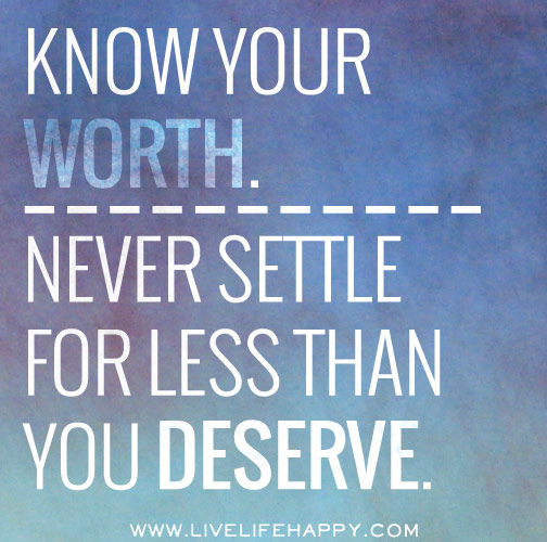 Never Settle for Less - Live Life Happy