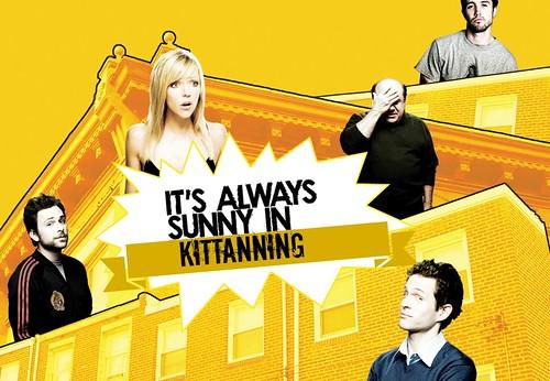 Always Sunny in Kittanning