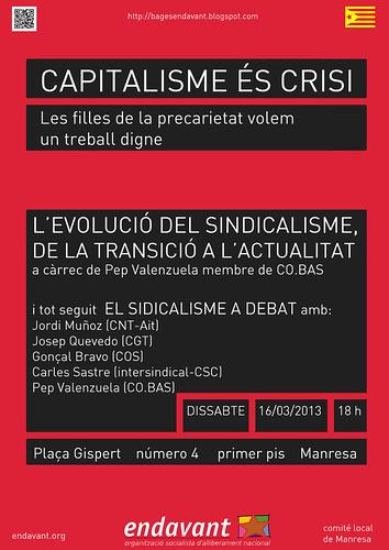 xerrada de l´evolució del sindicalisme:de la transició fins a l´actualitat,entre d´altres amb CGT, dissabte 16 de març a Manresa