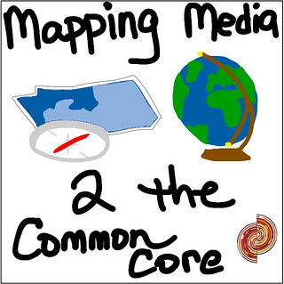 Mapping Media to the Common Core