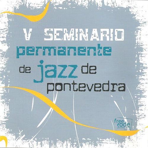 5º Seminario Permanente de Jazz de Pontevedra
