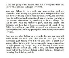 If you are going to fall in love with me