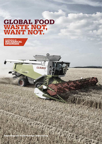 Global Food: Waste Not, Want Not (IMechE Global Food Report) @IMechE
