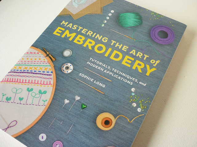 mastering the art of embroidery by Sophie Long