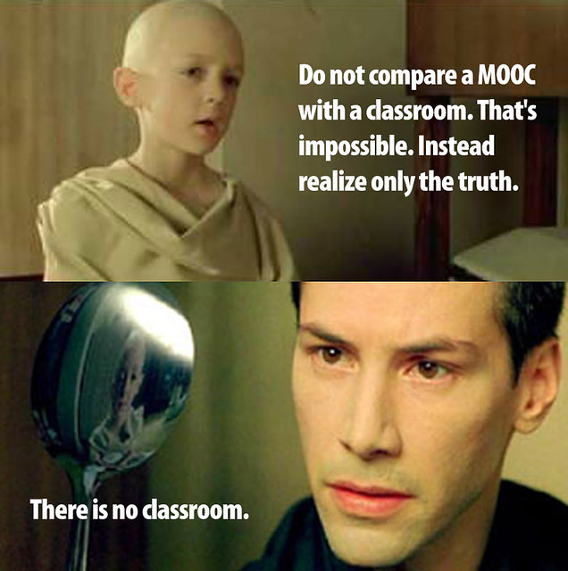 There is no classroom. #edcmooc