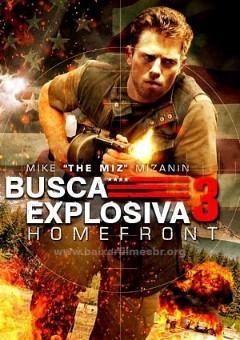 Assistir Busca Explosiva 3 Dublado