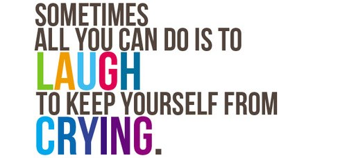Quotes Laugh At Yourself: #Quotes Sometimes All You Can Do Is To Laugh To Keep