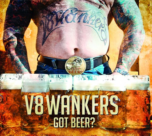 V8 Wankers - Got Beer (2013)