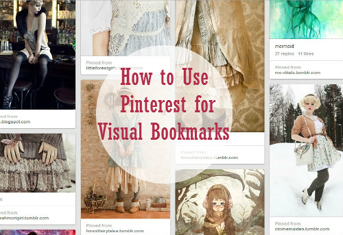 How to Use Pinterest for Visual Bookmarks