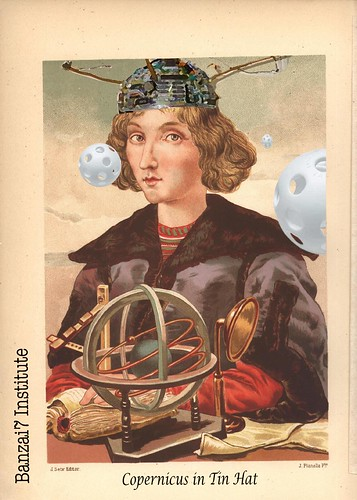 COPERNICUS IN TIN HAT by Colonel Flick/WilliamBanzai7
