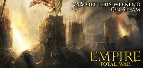 Empire Total War - 75% Off 24 Hours Only!