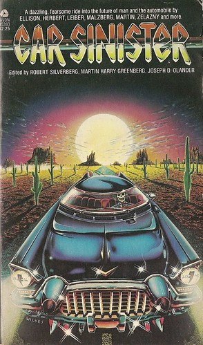 Silverberg, Greenberg & Olander (ed) - Car Sinister (Avon 1979)