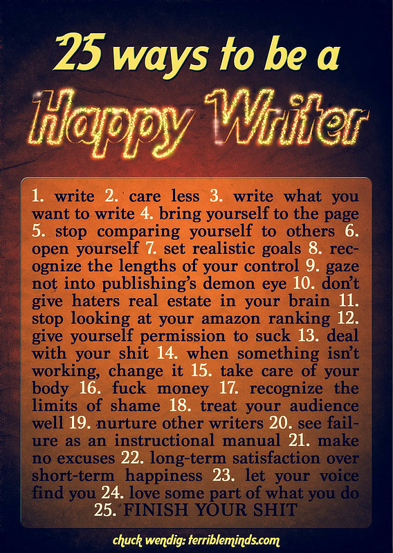 25 Ways To Be A Happy Writer (Or, At Least, Happier)