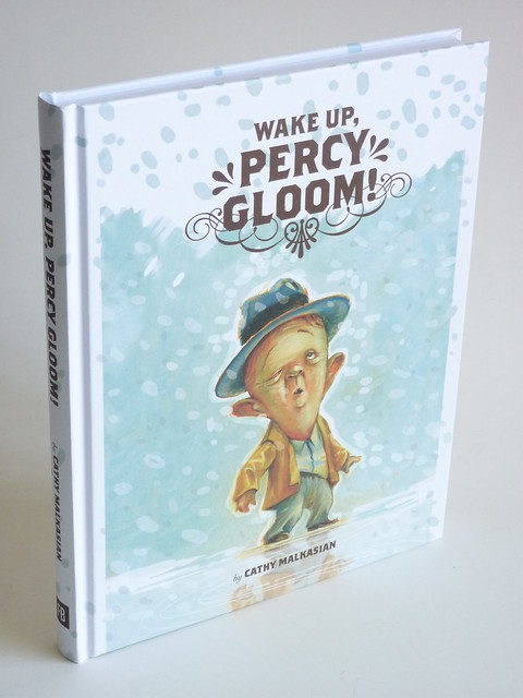 Wake Up, Percy Gloom! by Cathy Malkasian