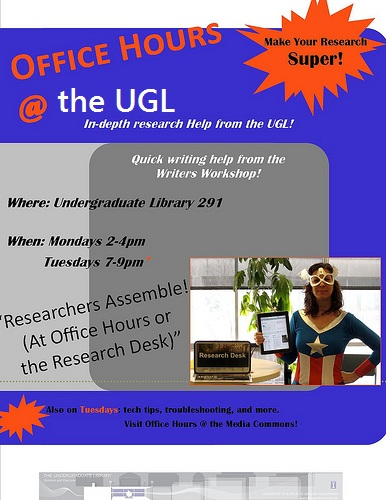 Office Hours @ the UGL poster - make your research super!