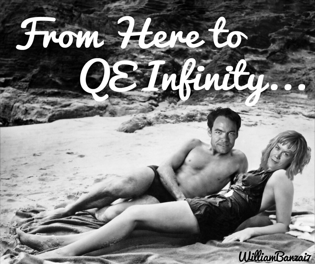 FROM HERE TO QE INFINITY