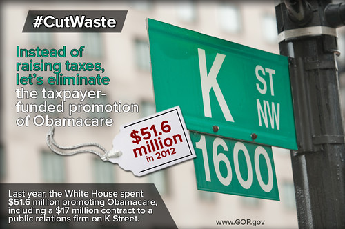 Cut Waste: Promotion of Obamacare