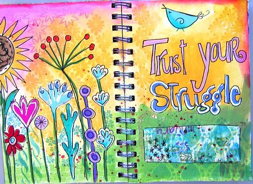 Trust your Struggle
