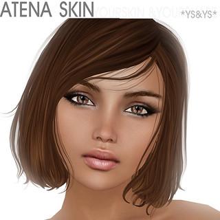 AtenaSkin @ YS&YS