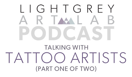 Podcast-Talking With Tattoo Artists Part One