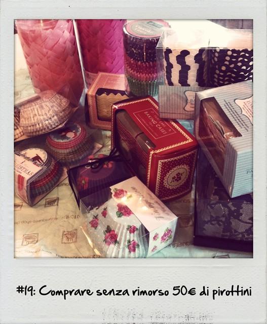 #19: Comprare senza rimorso 50€ di pirottini