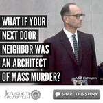 What if you Next Door Neighbor was an Architect of Mass Murder? - Corrie ten Boom