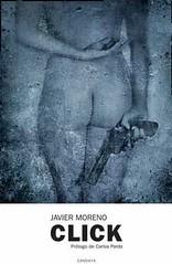 Click Javier Moreno portada libro Candaya Ediciones
