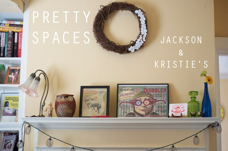 Pretty Spaces: Jackson & Kristie's