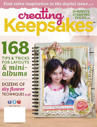 8676786200 e83085953b Insider's Look: Creating Keepsakes May/June 2013 Issue