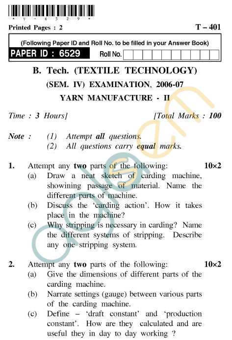 UPTU B.Tech Question Papers - T-401 - Yarn Manufacture-II